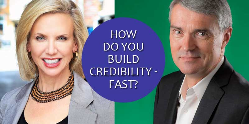 How do you build credibility fast? Meridith Elliott Powell, Mark Hunter